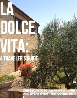 La Dolce Vita: A traveler's guide