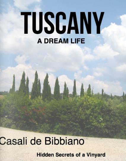 Tuscany: a dream life at Casa Bibbiano